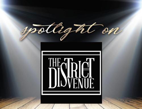 Spotlight on: The District Venue